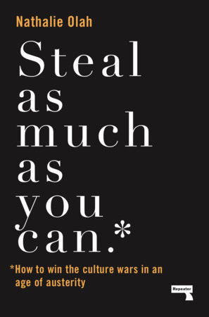 Steal As Much As You Can by Nathalie Olah