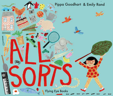 All Sorts by Pippa Goodhart