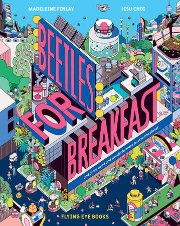 Beetles for Breakfast by Madeleine Finlay