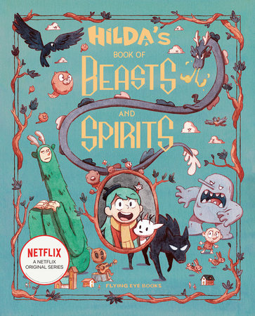 Hilda's Book of Beasts and Spirits by Emily Hibbs
