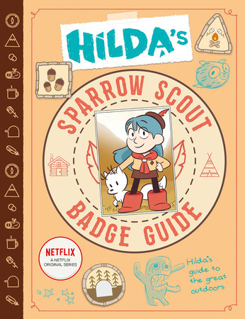 Hilda's Sparrow Scout Badge Guide by Emily Hibbs
