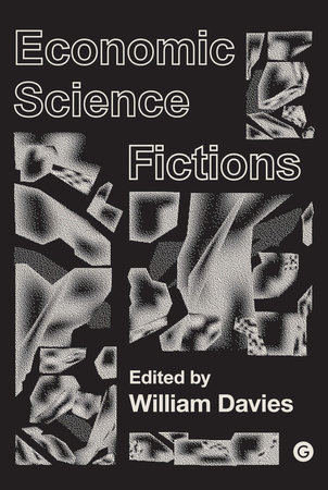 Economic Science Fictions by