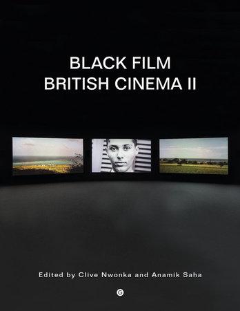 Black Film British Cinema II by