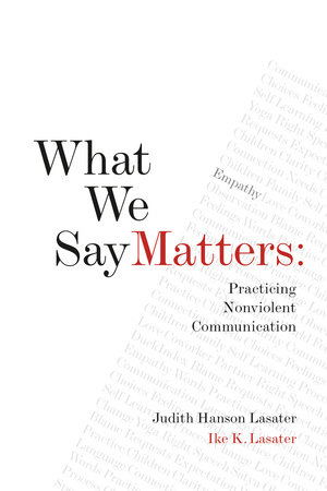 What We Say Matters by Ike Lasater and Judith Hanson Lasater