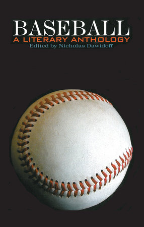 Baseball: A Literary Anthology by