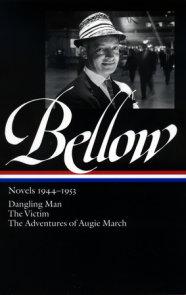 Saul Bellow: Novels 1944-1953 (LOA #141)