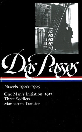 John Dos Passos: Novels 1920-1925 (LOA #142) by John Dos Passos and Townsend Ludington