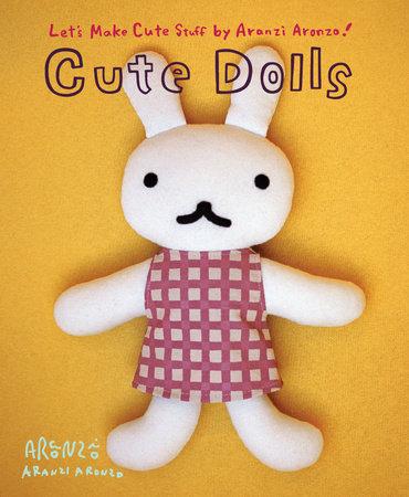 Aranzi Aronzo Cute Dolls by