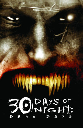 30 Days of Night: Dark Days by Steve Niles