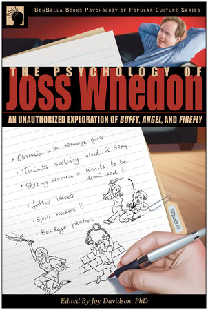 The Psychology of Joss Whedon by