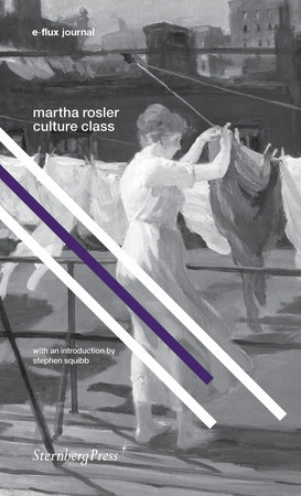 Culture Class by Martha Rosler