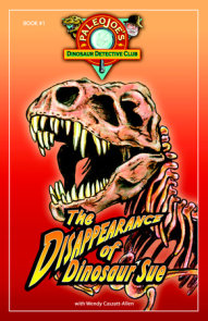 The Disappearance of Dinosaur SUE®