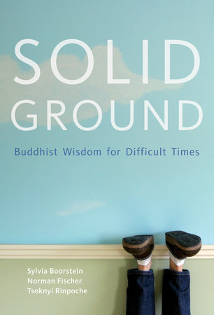Solid Ground by Sylvia Boorstein and Norman Fisher