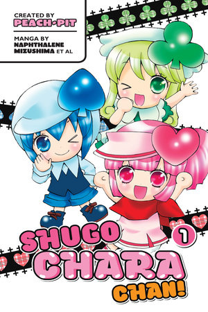 Shugo Chara Chan 1 by Peach-Pit and Others