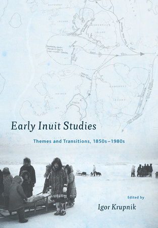 Early Inuit Studies by