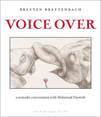 Voice Over by Breyten Breytenbach