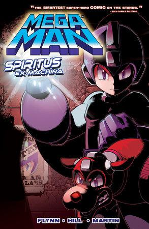 Mega Man 4: Spiritus Ex Machina by Ian Flynn