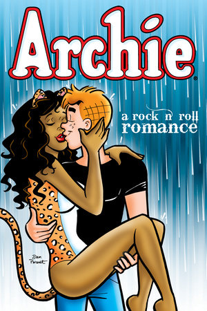 Archie: A Rock & Roll Romance by Dan Parent