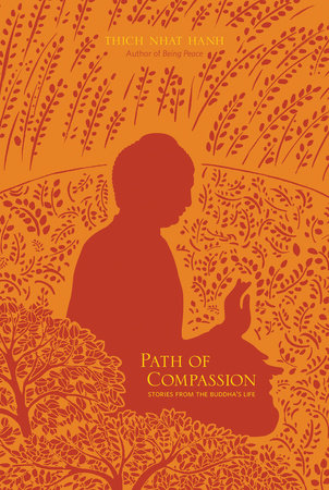 Path of Compassion by Thich Nhat Hanh