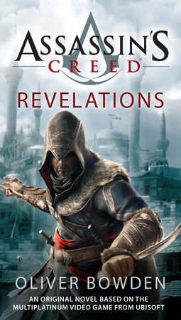 Assassin's Creed: Revelations by Oliver Bowden