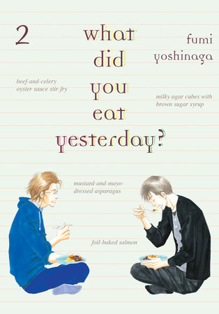 What Did You Eat Yesterday?, Volume 2 by Fumi Yoshinaga
