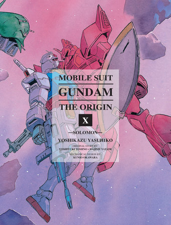 Mobile Suit Gundam: The ORIGIN, Volume 10 by Yoshikazu Yasuhiko