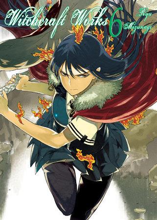 Witchcraft Works, Volume 6 by Ryu Mizunagi