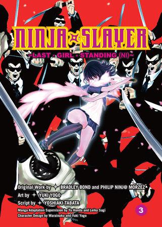 Ninja Slayer, Part 3 by