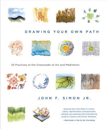 Drawing Your Own Path by John F. Simon, Jr.