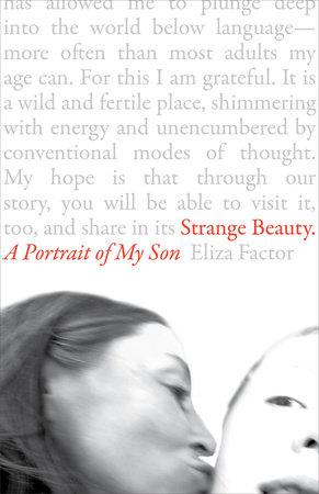 Strange Beauty by Eliza Factor