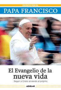 El evangelio de la nueva vida / The Gospel of New Life