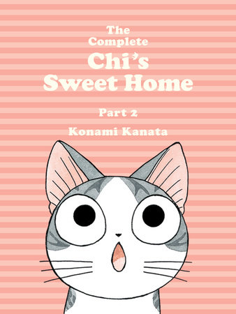 The Complete Chi's Sweet Home, 2 by Konami Kanata