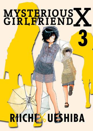 Mysterious Girlfriend X, 3 by Riichi Ueshiba