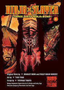 Ninja Slayer, Part 6