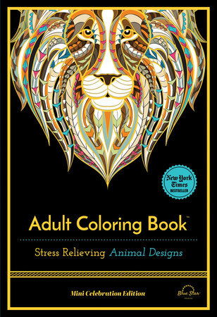 Stress Relieving Animal Designs by Blue Star Press