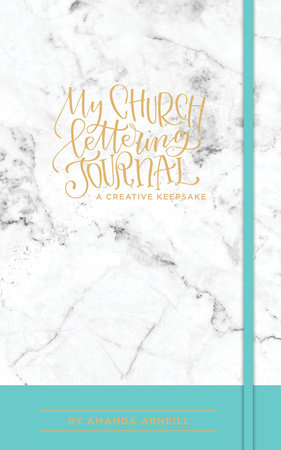 My Church Lettering Journal by Amanda Arneill
