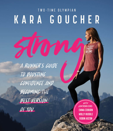 Strong by Kara Goucher