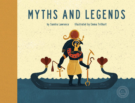 Myths and Legends by Sandra Lawrence