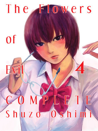 The Flowers of Evil - Complete, 4 by Shuzo Oshimi