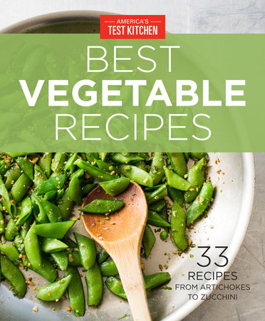 America's Test Kitchen Best Vegetable Recipes by