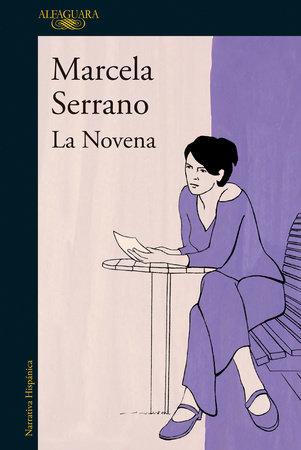 La novena / The Ninth by Marcela Serrano