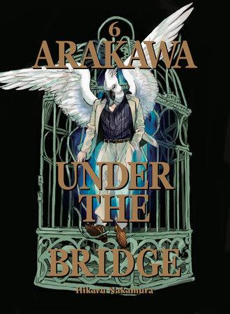 Arakawa Under the Bridge, 6 by Hikaru Nakamura