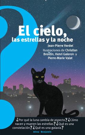 El cielo, las estrellas y la noche / The Sky, the Stars, and the Night by Jean Pierre Verdet