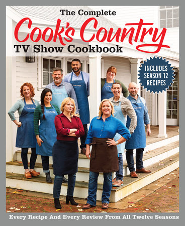 The Complete Cook's Country TV Show Cookbook Season 12 by
