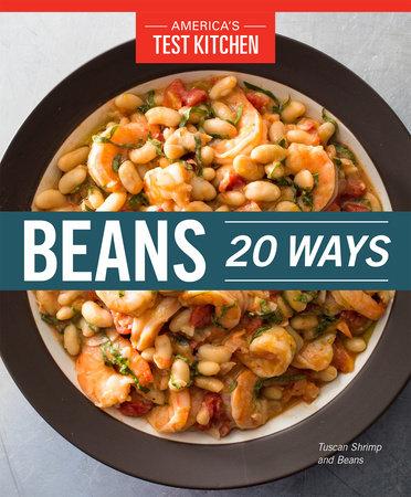 Beans 20 Ways by America's Test Kitchen