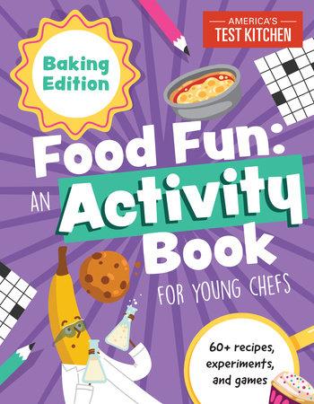 Food Fun by America's Test Kitchen Kids