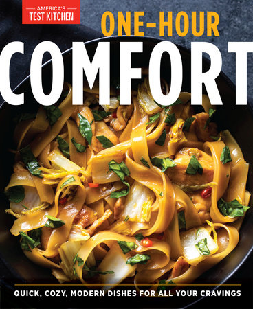 One-Hour Comfort by America's Test Kitchen