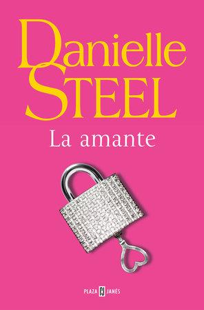 La amante / The Mistress by Danielle Steel