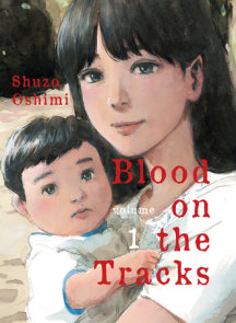 Blood on the Tracks, volume 1