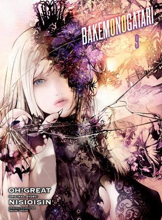 BAKEMONOGATARI (manga), volume 9 by NISIOISIN